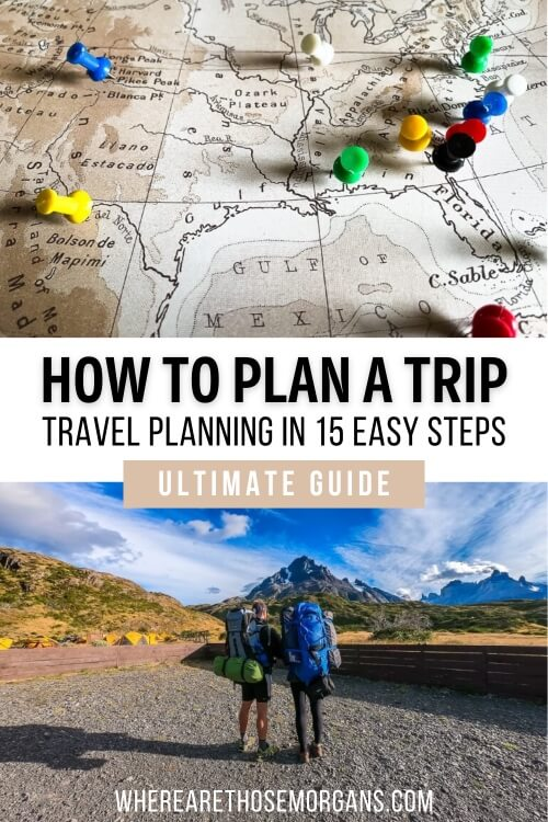 How to Plan a Trip Travel Planning in 15 Easy Steps Ultimate Guide