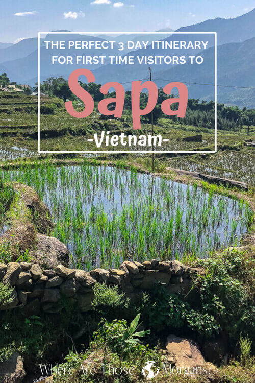 Perfect 3 Day Itinerary First Time Visitors: Sapa, Vietnam