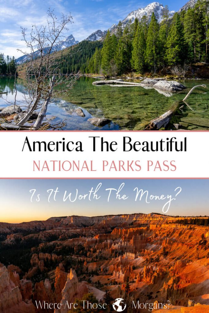 America the beautiful national parks pass is it worth the money?