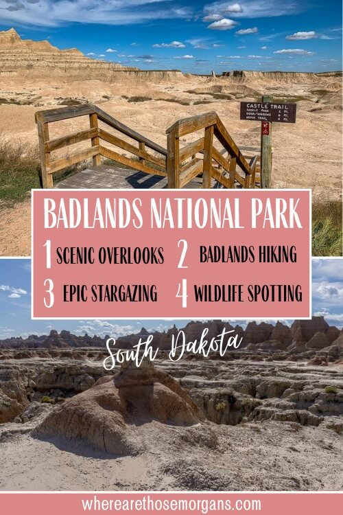 badlands national park South Dakota 4 best things to do scenic overlooks hiking stargazing and wildlife spotting