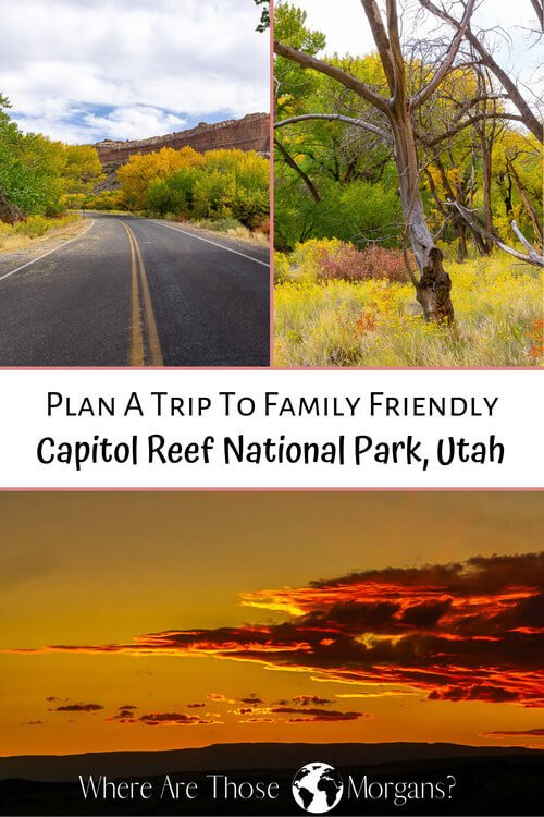 Plan a trip to family friendly Capitol Reef national park Utah
