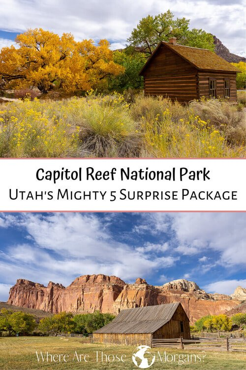 Capitol Reef National Park Utah's Mighty 5 Surprise Package