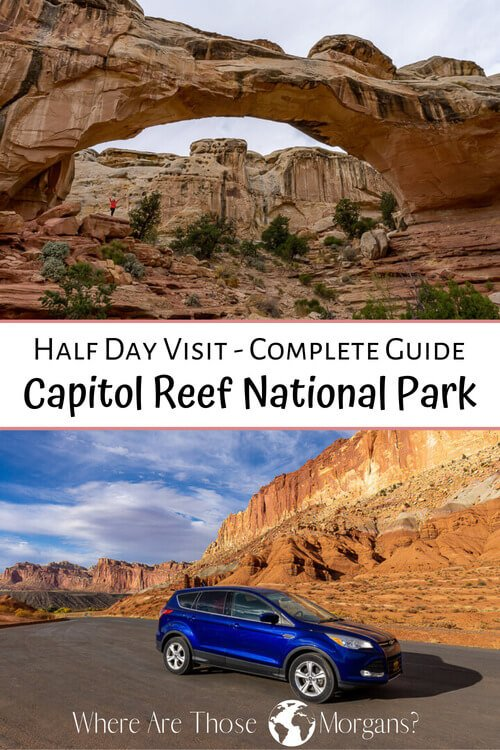 Half Day Visit Complete Guide Capitol Reef National Park