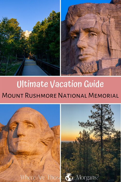 Ultimate vacation planner Mount Rushmore national memorial