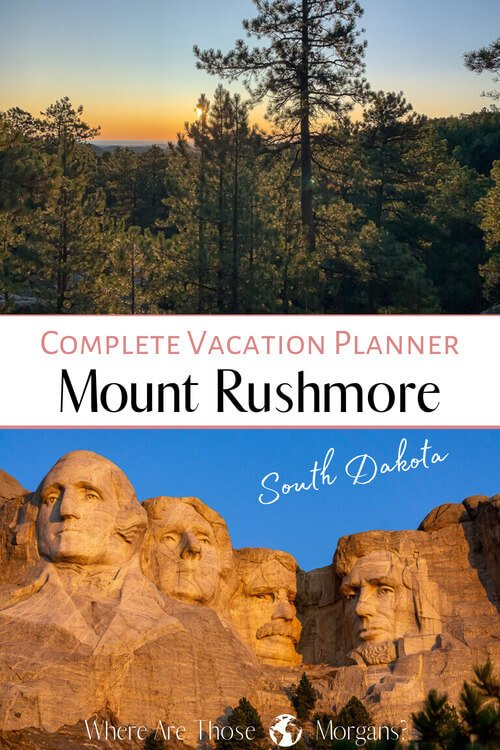 Complete Vacation Planner Mount Rushmore South Dakota