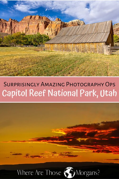 Surprisingly Amazing Photography Ops Capitol Reef National Park Utah