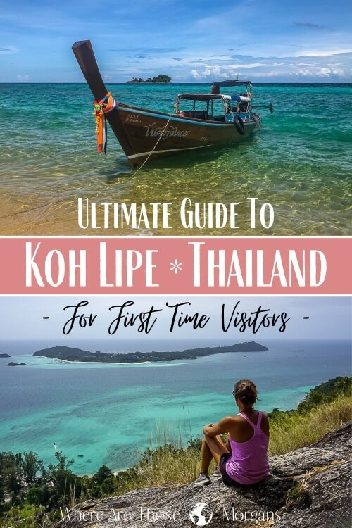 Ultimate Guide To Koh Lipe Thailand For First Time Visitors