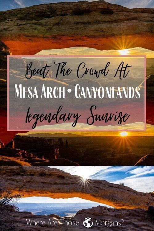 Beat the crowd at Mesa Arch Canyonlands Legendary Sunrise