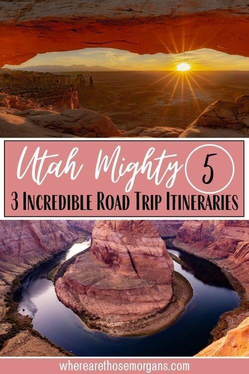 Utah Mighty 5 3 incredible road trip itineraries