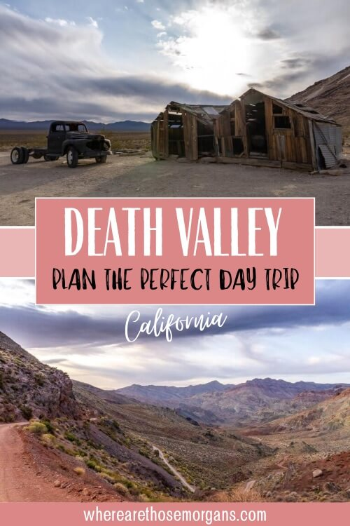 Death Valley plan the perfect day trip California