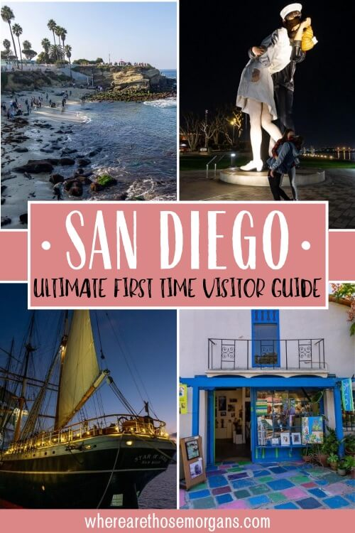 San Diego Ultimate First Time Visitor Guide
