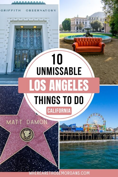 10 Unmissable things to do in Los Angeles California
