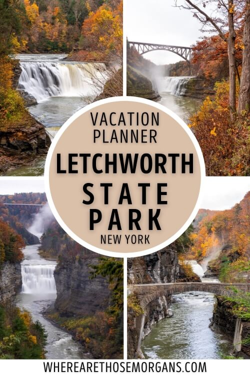 Letchworth State Park New York Complete Vacation Planner