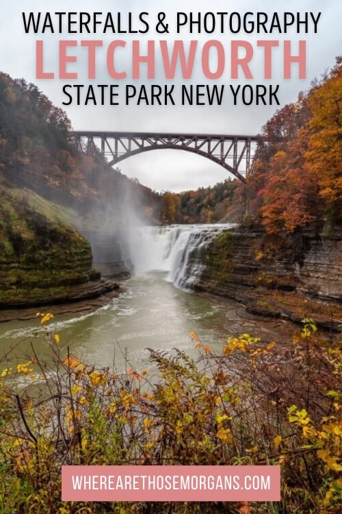 Letchworth State Park Waterfalls and Photography New York