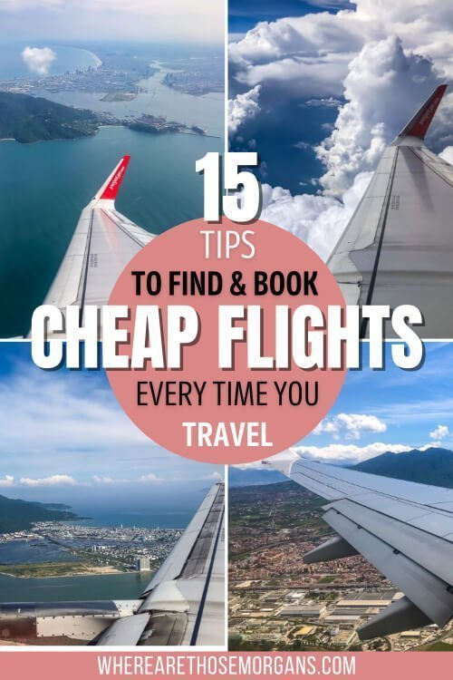 15 tips to find and book cheap flights every time you travel