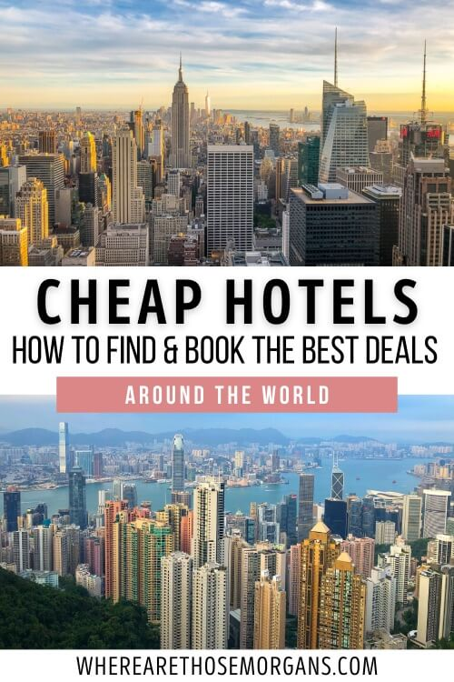Cheap Hotels How To Find and Book The Best Deals Around The World