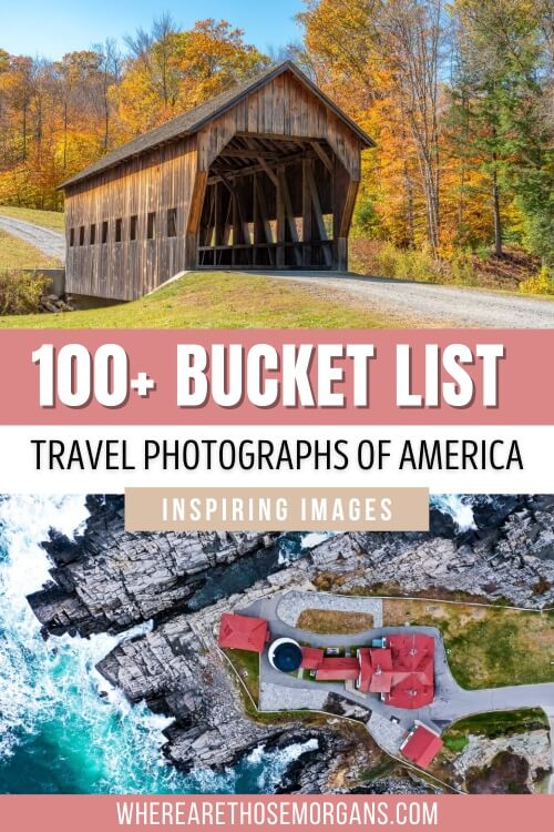 100+ bucket list travel photographs of america inspiring images and pictures