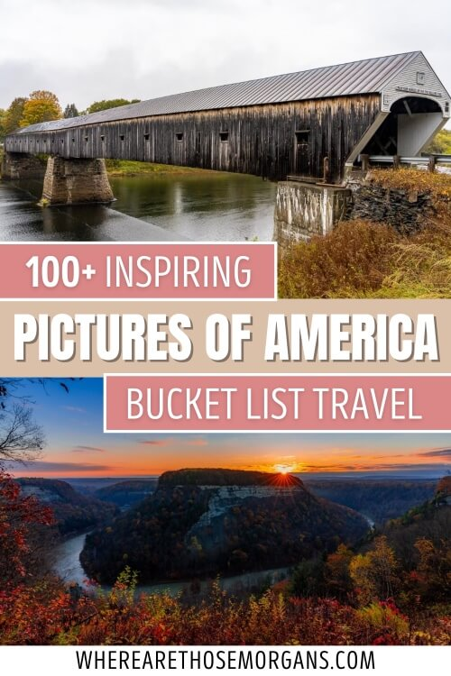 100+ inspiring pictures of america bucket list travel