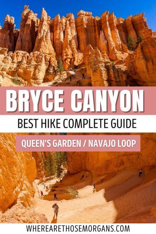 Bryce Canyon best hike complete guide queen's garden navajo loop trail