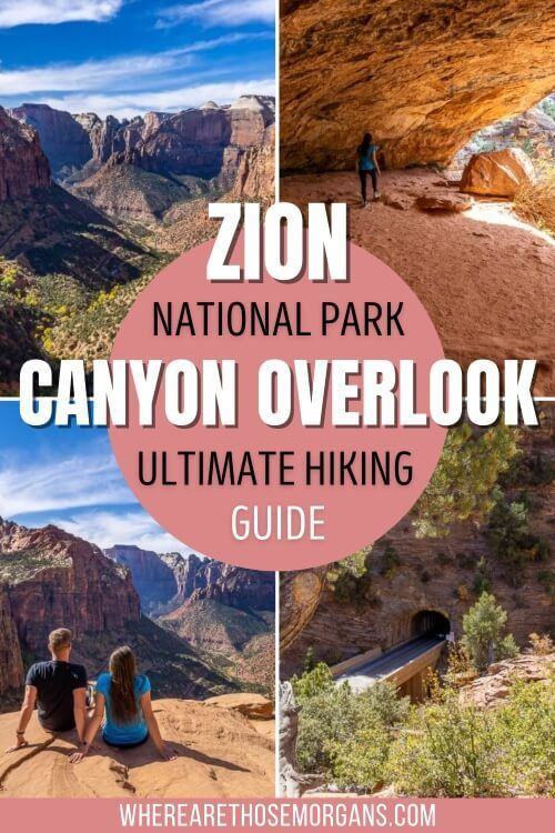 Zion National Park Canyon Overlook Ultimate Hiking Guide