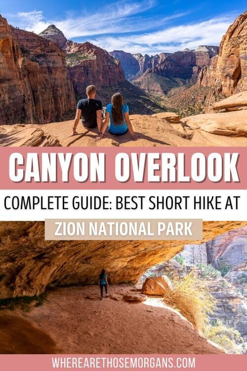 Canyon Overlook Complete Guide To The Best Short Hike At Zion National Park