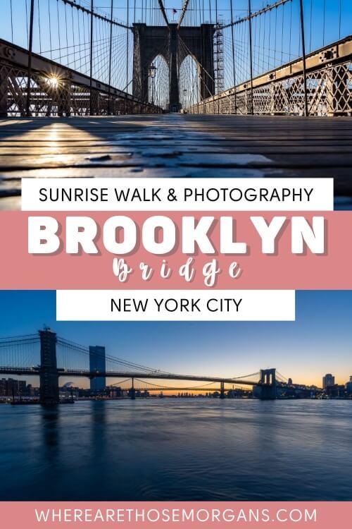 Sunrise walk and photography Brooklyn Bridge New York City
