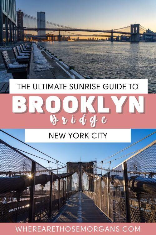 The ultimate sunrise guide to Brooklyn Bridge New York City
