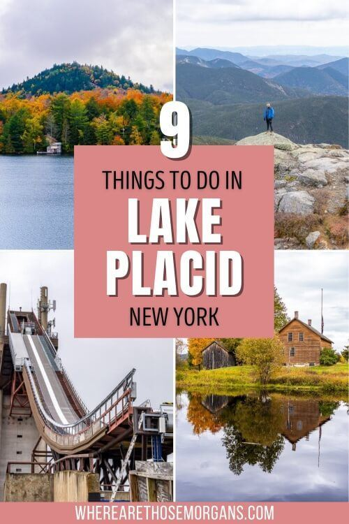 9 things to do in Lake Placid New York