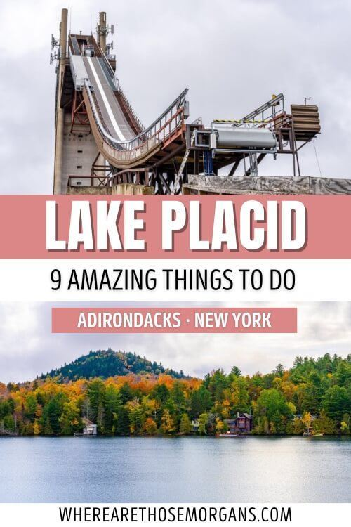 Lake Placid 9 Amazing Things To Do On A First Visit to the Adirondacks New York