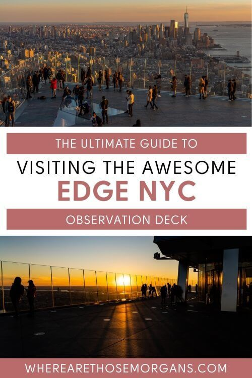 Ultimate Guide to Visiting the Awesome Edge NYC Observation Deck