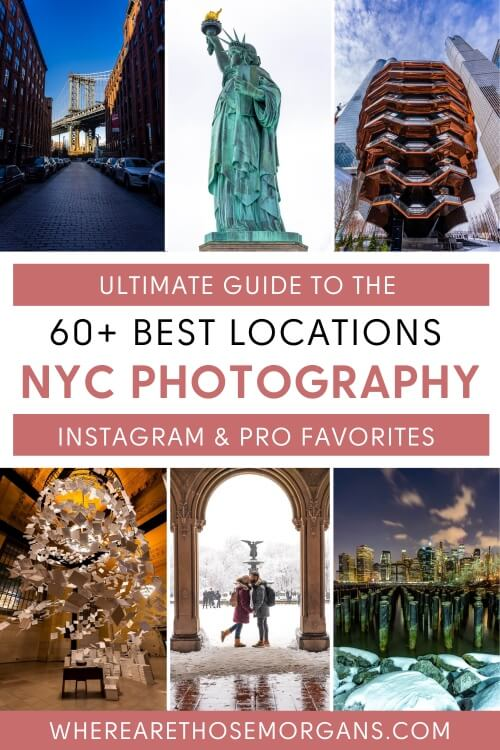 Ultimate guide to the 60+ best locations for NYC photography instagram spots and pro favorites