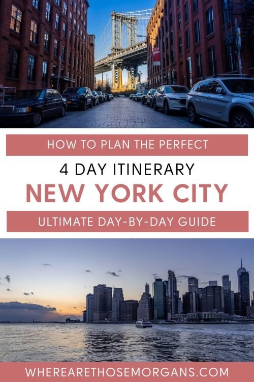 How to plan the perfect 4 day itinerary new york city ultimate day by day guide