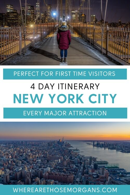 Perfect first time visitor 4 days in new york city itinerary every major attraction
