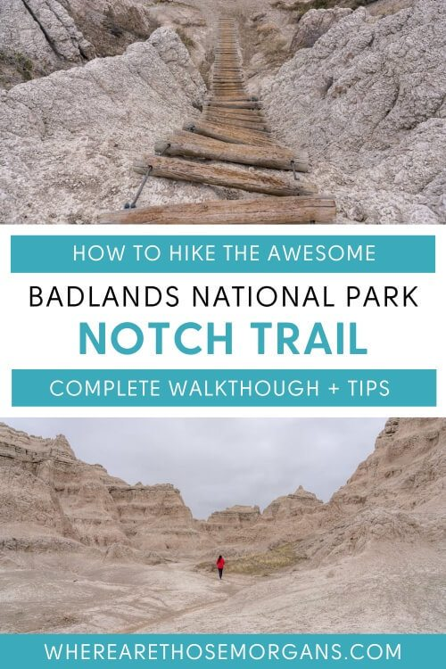 How to hike the awesome badlands national park notch trail complete walkthrough and tips