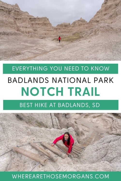 Everything you need to know about badlands national park notch trail the best hike at badlands south dakota