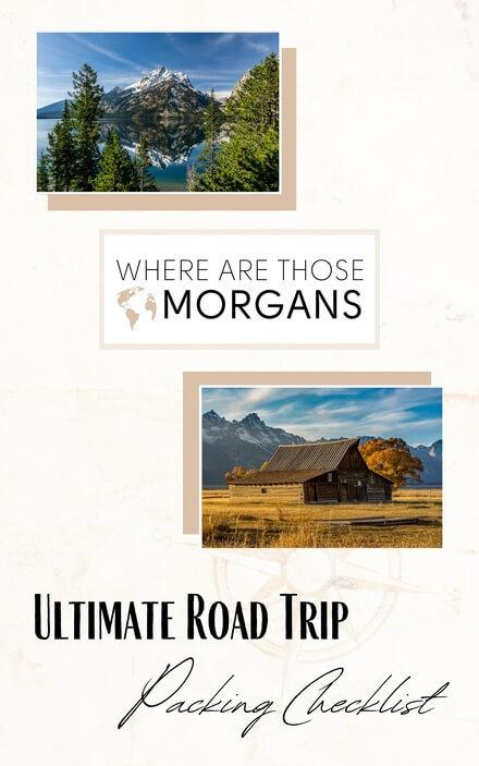 Road Trip packing Checklist Where Are Those Morgans